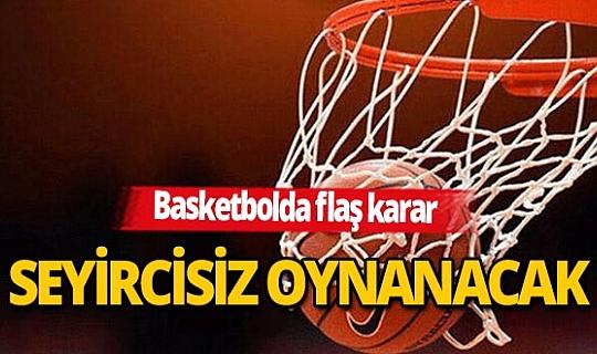 """Basketbol Federasyonu'ndan """"Seyirci"""" kararı"""