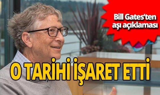 Bill Gates koronavirüs aşısı için tarih verdi