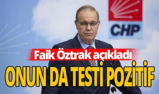 """CHP'li Öztrak açıkladı: """"Kovid-19 testim pozitif"""""""