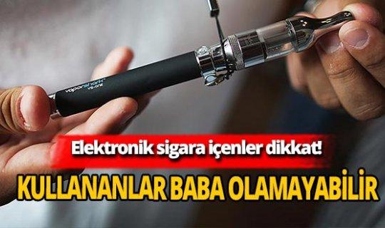 Elektronik sigara içenlere önemli uyarı