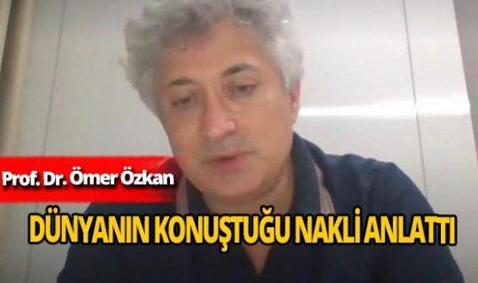 Prof. Dr. Ömer Özkan kadavradan rahim naklinin hikayesini anlattı