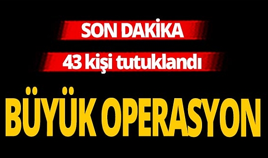 Son dakika... İstanbul'da büyük FETÖ operasyonu