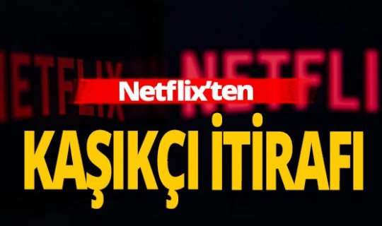 Suudi Arabistan istedi Netflix kaldırdı!