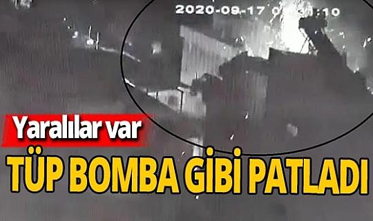 Tüpten bomba etkisi: Yaralılar var