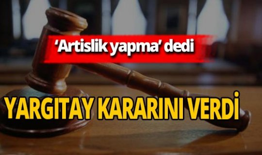 Yargıtay'dan emsal 'hakaret' kararı!