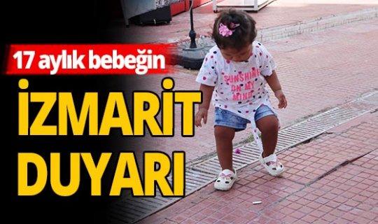 Antalya haber: Bilgenaz bebeğin 'izmarit' hassasiyeti