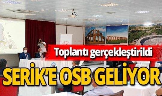Antalya haber: Serik'e Organize Sanayi Bölgesi kurulacak