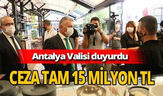 Antalya haber: Vali Ersin Yazıcı, korona cezalarını açıkladı