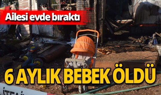 Antalya haber: Yanan eve girdi ama bebeğini kurtaramadı