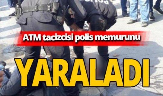 ATM tacizcisine müdahale eden polis memuru yaralandı