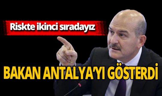 Bakan Soylu Antalya'yı işaret etti!