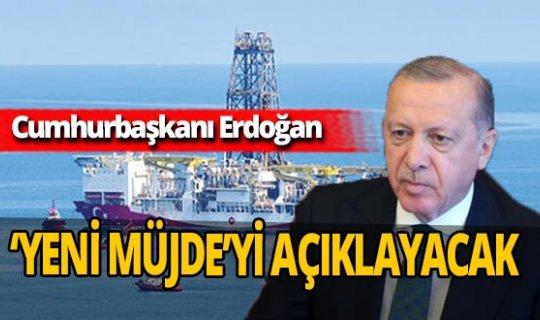 Cumhurbaşkanı Recep Tayyip Erdoğan bugün yeni doğalgaz rezervini açıklayacak