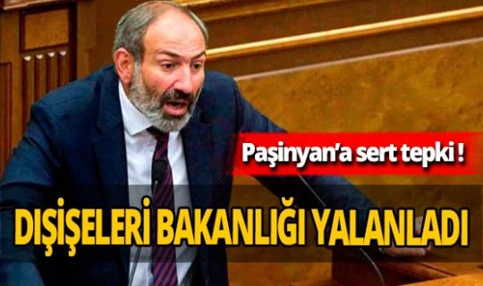 Ermenistan Başbakanı Nikol Paşinyan'a sert tepki!