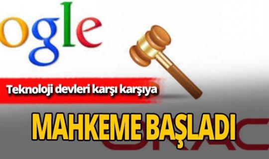 Google ile Oracle arasındaki mahkeme başladı