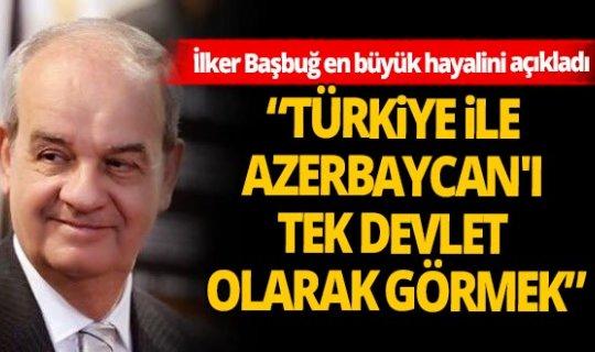 İlker Başbuğ'dan Azerbaycan için önemli açıklama