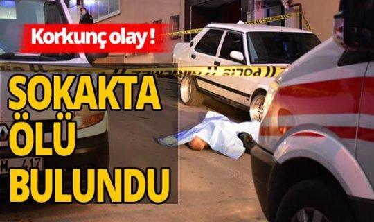 İşe gitmek için evden çıkan adam sokak ortasında ölü bulundu
