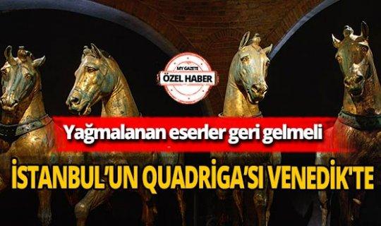 İstanbul'un Quadriga'sı Venedik'te!