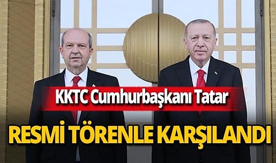 KKTC Cumhurbaşkanı Ersin Tatar Ankara'da resmi törenle karşılandı