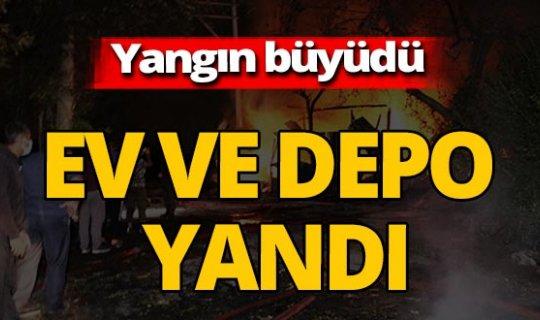 Yangın kontrol altına alınamadı! Ev ve depo yandı