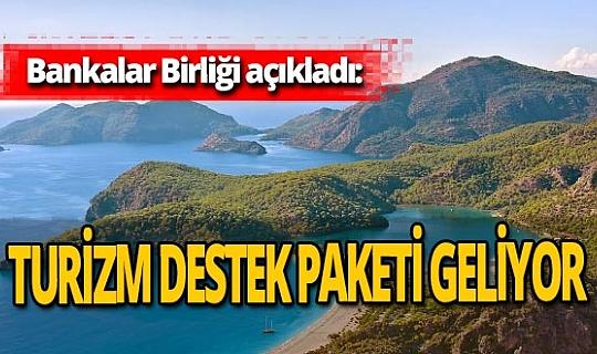 Turizmcilere 10 milyar liralık kredi müjdesi!