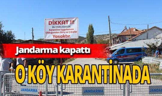 Burdur'da vakalar arttı, köy karantinaya alındı!