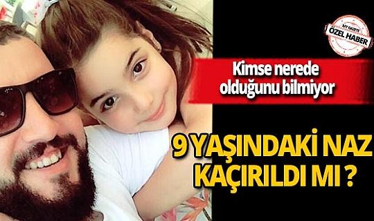 9 yaşındaki Dolunay Naz kaçırıldı mı? Çaresiz baba yardım bekliyor