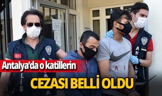 Antalya'da Emrullah Oğrak'ın katillerine ömür boyu hapis cezası verildi