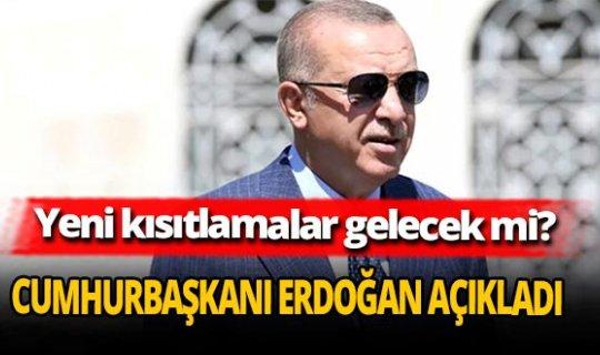 Cumhurbaşkanı Recep Tayyip Erdoğan'dan kısıtlama ve tedbir açıklaması