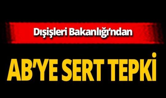 """Dışişleri Bakanlığı Sözcüsü Hami Aksoy'dan AB'ye sert tepki:""""Kıbrıs Türk halkının çözüm iradesini reddetme cürretini gösteriyor"""""""