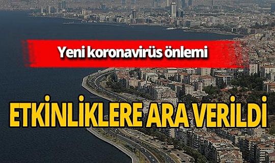 İzmir Büyükşehir Belediye Başkanı Tunç Soyer duyurdu: Halka açık etkinliklere ara verildi