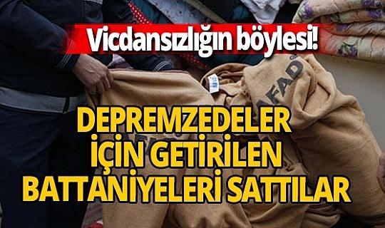 İzmir'de depremzedeler için getirilen battaniyeleri sattılar!