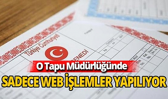 Manavgat Tapu Müdürlüğünde sadece web tapu işlemleri yapılabiliyor