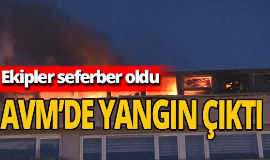 Perpa AVM'de yangın çıktı