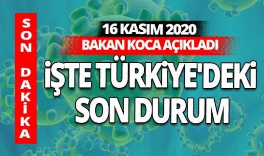 SON DAKİKA! 16 Kasım 2020 koronavirüs tablosu