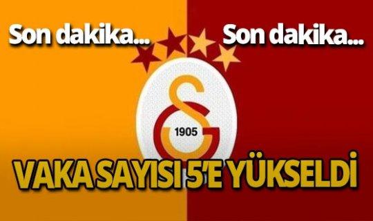 Son dakika: Galatasaray'da vaka sayısı 5'e yükseldi