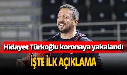 Son dakika... TBF Başkanı Hidayet Türkoğlu koronavirüse yakalandı