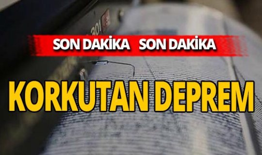 SON DAKİKA...Marmara'da deprem!
