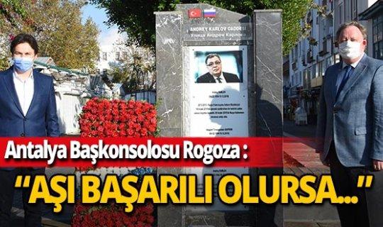 """Rusya'nın Antalya Başkonsolosu Oleg Vasilievich Rogoza: """"Rus turist sayısı katlanarak artacak"""""""