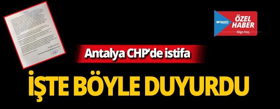 Antalya'da CHP'li Büyükşehir ve Muratpaşa Meclis Üyesi istifa etti!