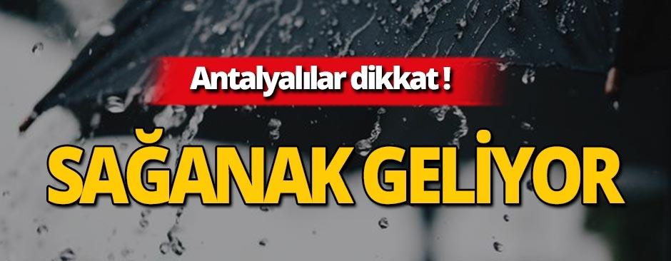 Dikkat! Antalya'nın doğusu için sağanak yağış uyarısı!