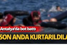 Antalya'da bot battı