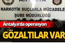Antalya'da operasyon