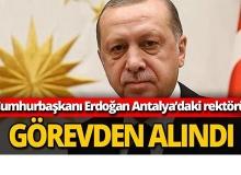 Antalya'da rektör görevden alındı