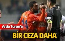 Arda Turan'a bir ceza daha