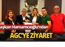 Başkan Hamamcıoğlu'ndan AGC'ye ziyaret