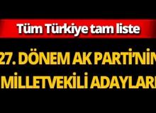 İl il 27. Dönem AK Parti Milletvekili adayları
