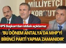 MHP'li Başkan'dan iddialı açıklama