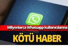 Whatsapp kullanıcılarına kötü haber