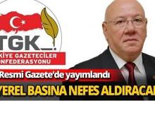 Yerel basının beklediği o karar Resmi Gazete'de yayımlandı