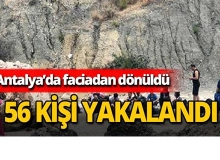 Antalya'da 56 kişi yakalandı